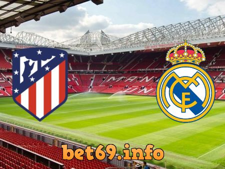 Soi kèo bóng đá Atl. Madrid vs Real Madrid – 22h15 – 07/03/2021